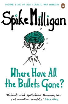 Where Have All the Bullets Gone?, Paperback