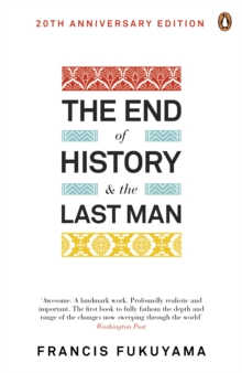 The End of History and the Last Man, Paperback Book