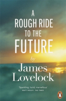 A Rough Ride to the Future, Paperback