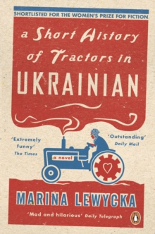 A Short History of Tractors in Ukrainian, Paperback