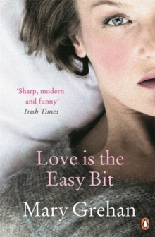 Love is the Easy Bit, Paperback Book