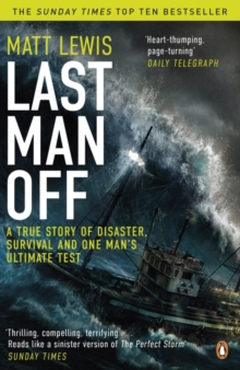 Last Man off : A True Story of Disaster, Survival and One Man's Ultimate Test, Paperback