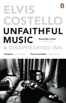 Unfaithful Music and Disappearing Ink, Paperback Book