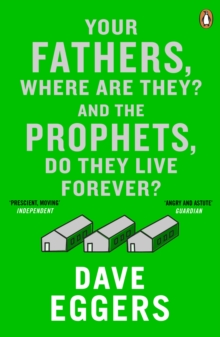Your Fathers, Where are They? and the Prophets, Do They Live Forever?, Paperback