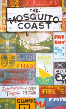 The Mosquito Coast, Paperback