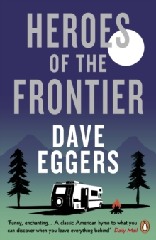 Heroes of the Frontier, Paperback Book