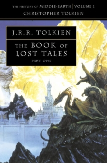 The Book of Lost Tales 1 (the History of Middle-Earth, Book 1), Paperback