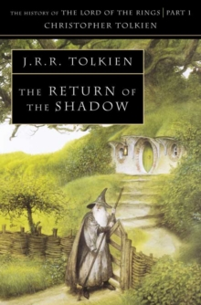 The Return of the Shadow (the History of Middle-Earth, Book 6), Paperback