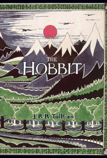 The Hobbit : Or There and Back Again, Hardback Book
