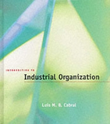 Introduction to Industrial Organization, Hardback