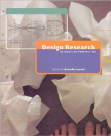 Design Research : Methods and Perspectives, Hardback