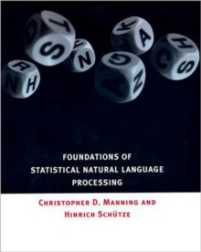 Foundations of Statistical Natural Language Processing, Hardback