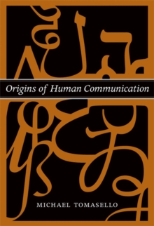 Origins of Human Communication, Paperback