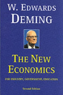 The New Economics for Industry, Government, Education, Paperback