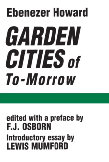 Garden Cities of To-Morrow, Paperback