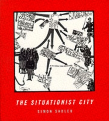 The Situationist City, Paperback