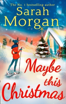 Maybe This Christmas (Snow Crystal Trilogy, Book 3), Paperback