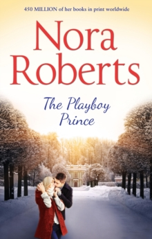 The Playboy Prince (the Royals of Cordina, Book 3), Paperback