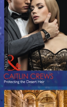 Protecting the Desert Heir, Paperback