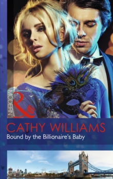 Bound by the Billionaire's Baby (One Night with Consequences, Book 10), Paperback