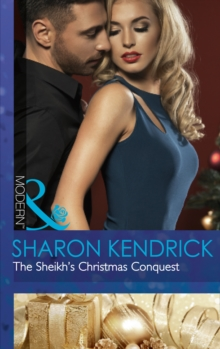 The Sheikh's Christmas Conquest (the Bond of Billionaires, Book 2), Paperback