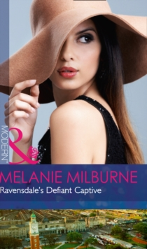 Ravensdale's Defiant Captive (the Ravensdale Scandals, Book 1), Paperback Book