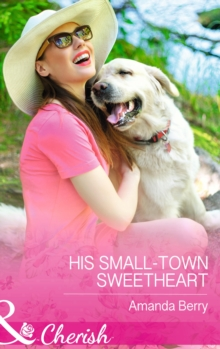 His Small-Town Sweetheart, Paperback Book