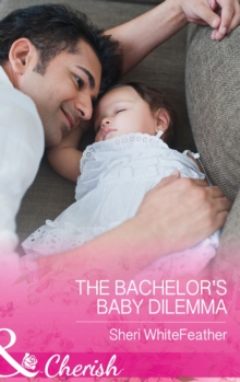 The Bachelor's Baby Dilemma, Paperback