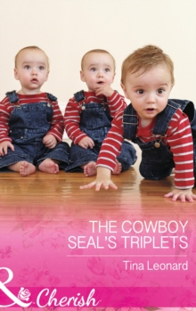 The Cowboy SEAL's Triplets, Paperback