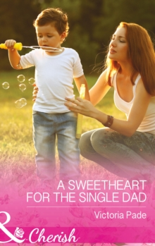 A Sweetheart for the Single Dad, Paperback