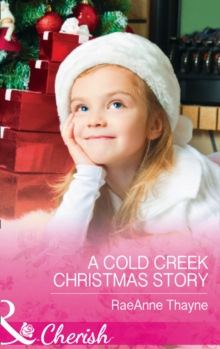 A COLD CREEK CHRISTMAS STORY,  Book