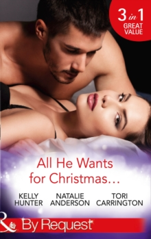All He Wants for Christmas... : Flirting with Intent / Blame it on the Bikini / Restless, Paperback
