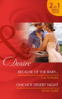Because of the Baby... : One Hot Desert Night, Paperback