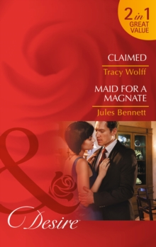 Claimed / Maid for a Magnate, Paperback Book