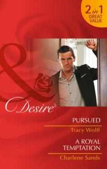 Pursued : Pursued / A Royal Temptation (the Diamond Tycoons, Book 2), Paperback