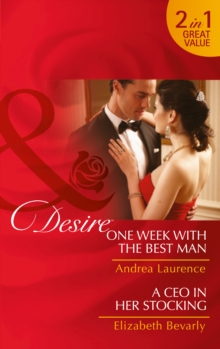 One Week with the Best Man : One Week with the Best Man / A CEO in Her Stocking (Brides and Belles, Book 3), Paperback