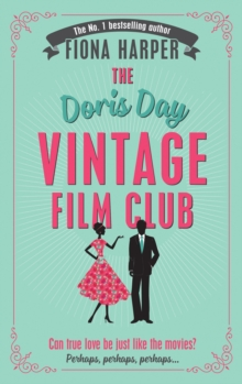 The Doris Day Vintage Film Club: A Hilarious, Feel-Good Romantic Comedy, Paperback