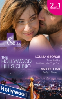 Tempted by Hollywood's Top Doc : Tempted by Hollywood's Top Doc / Perfect Rivals... (the Hollywood Hills Clinic, Book 3), Paperback Book