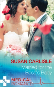 Married for the Boss's Baby, Paperback