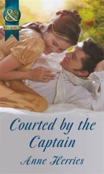 Courted by the Captain (Officers and Gentlemen, Book 1), Paperback