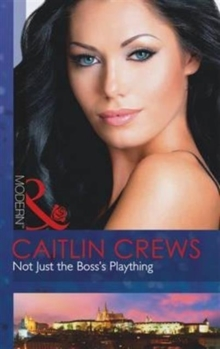 Not Just the Boss's Plaything, Paperback