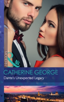 Dante's Unexpected Legacy (One Night with Consequences, Book 4), Paperback