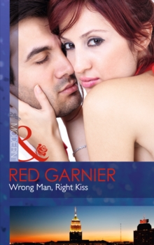 Wrong Man, Right Kiss, Paperback Book