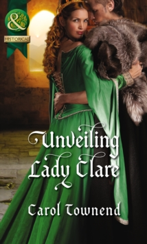 Unveiling Lady Clare (Knights of Champagne, Book 2), Paperback