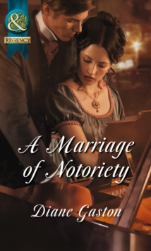 A Marriage of Notoriety (the Masquerade Club, Book 2), Paperback
