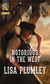 Notorious in the West, Paperback