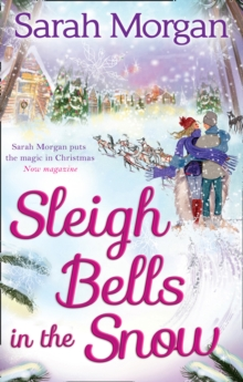 Sleigh Bells in the Snow (Snow Crystal Trilogy, Book 1), Paperback