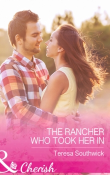 The Rancher Who Took Her in, Paperback