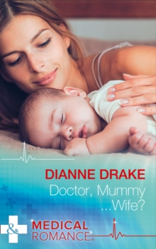 Doctor, Mummy...Wife?, Paperback