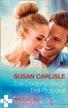 The Doctor's Sleigh Bell Proposal, Paperback